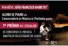 Aluno do Conservatório de Música de Portimão ganhou o 1º Prémio no IX Concurso de Música Anatólio Falé/Cidade de Lagos. Parabéns João Francisco Barreto!
